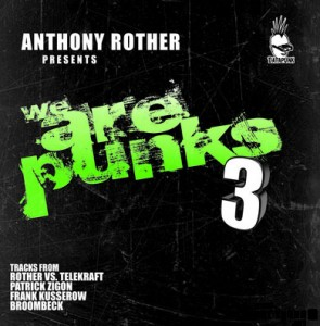 ANTHONY ROTHER PRESENTS WE ARE PUNKS 3