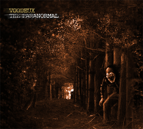 VOODEUX – THE PARANORMAL