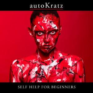 autoKratz Self Help For Beginners Bad Life CD