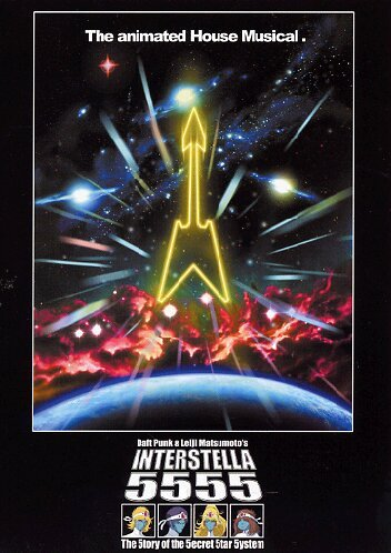 Daft Punk > Interstella 5555 - The 5tory of the 5ecret 5tar 5ystem