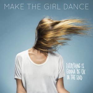 Artitst: Make The Girl Dance