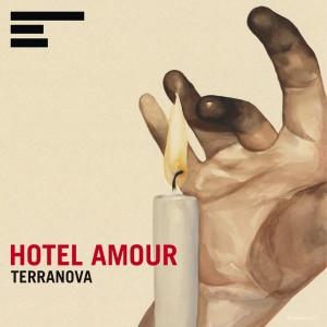 TERRANOVA HOTEL AMOUR KOMPAKT KOMCD95 Out: FEBRUARY 13, 2012 Format: CD – 2LP w/FREE CD - DIGITAL