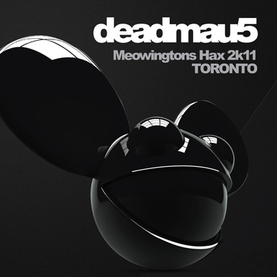 DEADMAU5 – Live DVD Meowingtons Hax 2k11 TORONTO EMI Music Germany