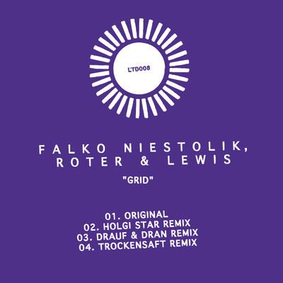 Falko Niestolik, Roter & Lewis – Grid