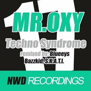 "Mr. Oxy ""Techno Syndome""- just in time! Now We Do Recordings"