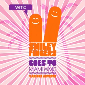 Smiley Goes To Miami Various Artists Smiley Fingers cat.#: SFS002 Digital Release Date: March 05 2012