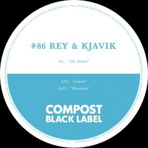 label artwork der platte auf compost von rey & kjavik all alone
