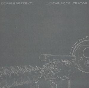 Dopplereffekt - Linear Accelerator (2003)