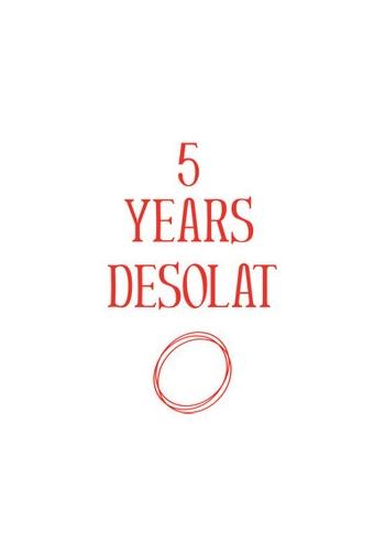 5-years-Desolat-slid