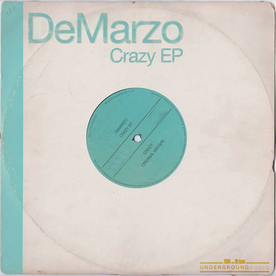 Crazy EP by DeMarzo Underground Audio