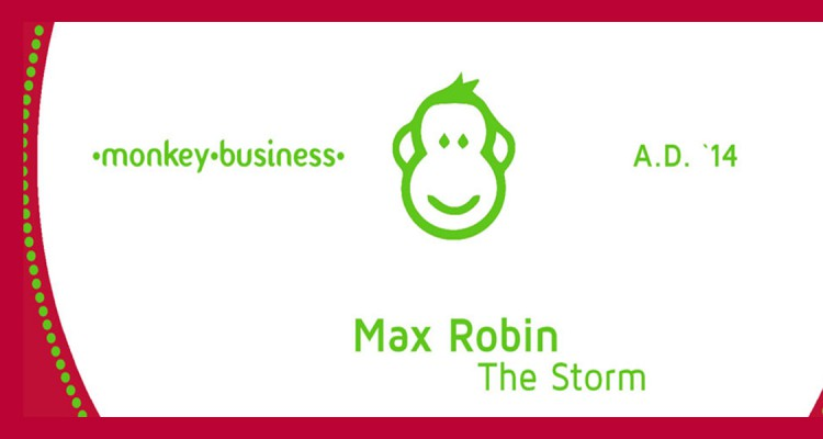Partysan Release Feature Max Robin The Storm auf Monkey Business (Shelter 54, Martin Merkel)