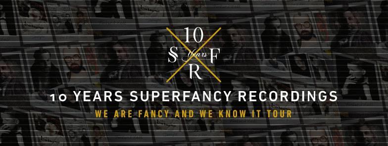 10years_superfancy_tour2016