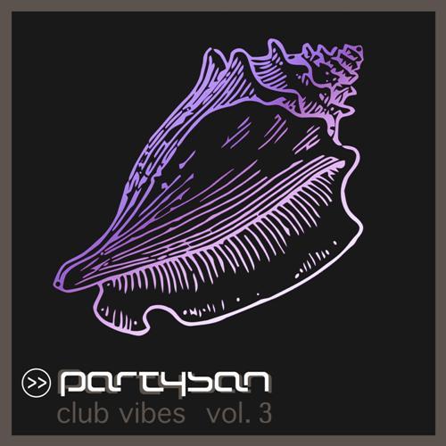 Vol. 03 der PARTYSAN Club Vibes