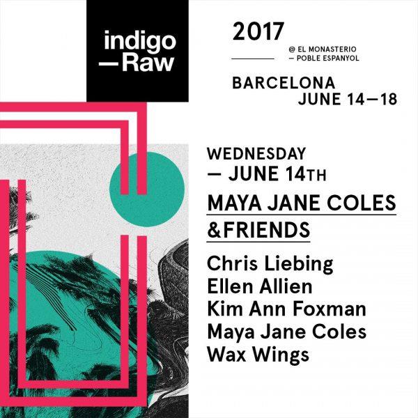 Maya Jane Coles & Friends // Mittwoch 14. Juni // Chris Liebing, Ellen Allien, Kim Ann Foxman, Maya Jane Coles, Wax Wings